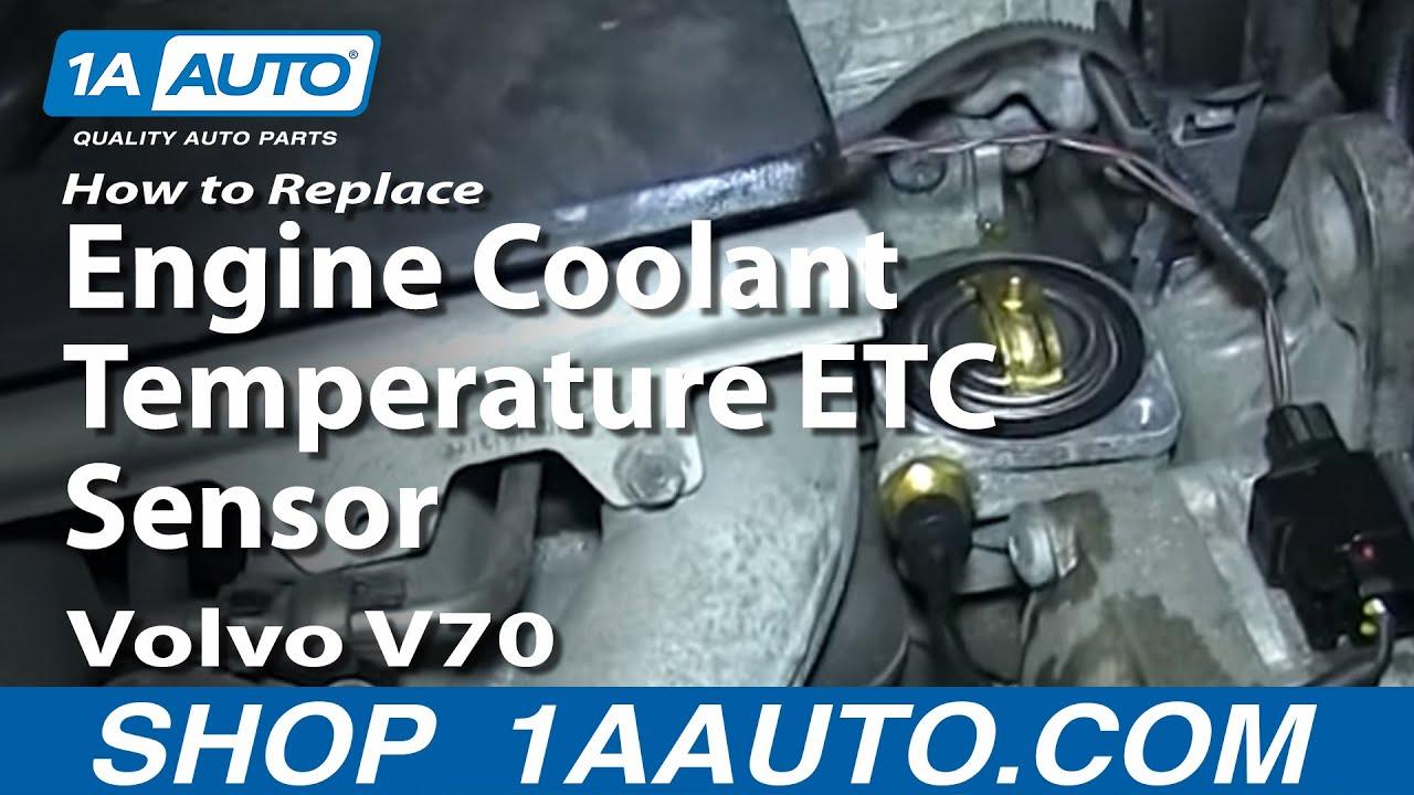 How To Diagnose Replace Volvo Engine Coolant Temperature ETC Sensor V70 S60 S80