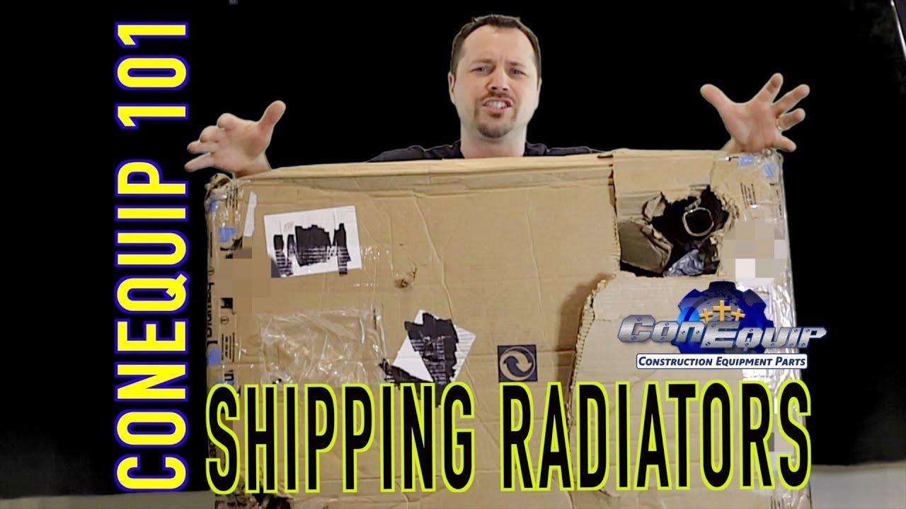 Radiator Repairs Not Necessary if You Ship it the Right Way! ConEquip 101