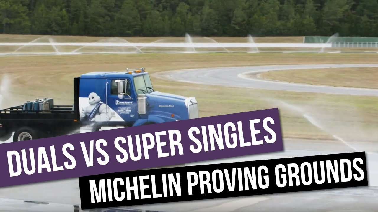 Dual Tires vs Super Singles at Michelin Proving Grounds