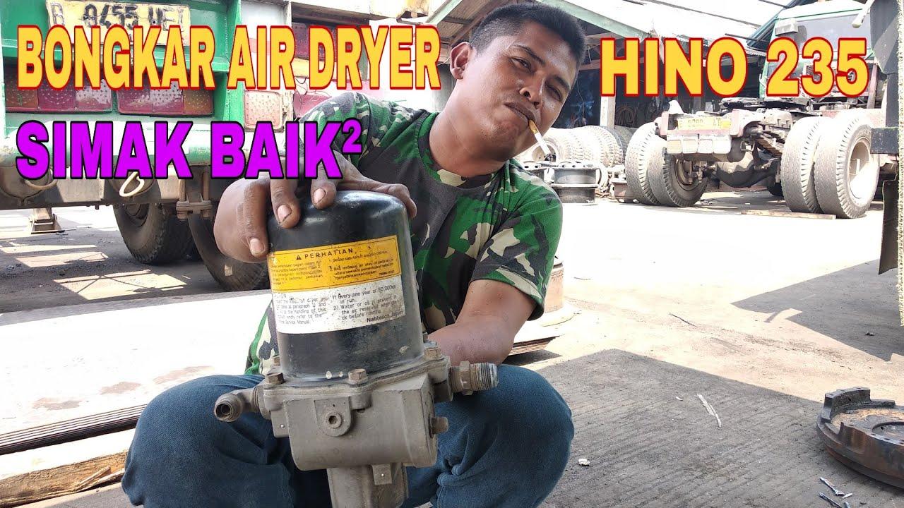 Cara servis Air Dryer pembuangan angin ✓ Hino 235