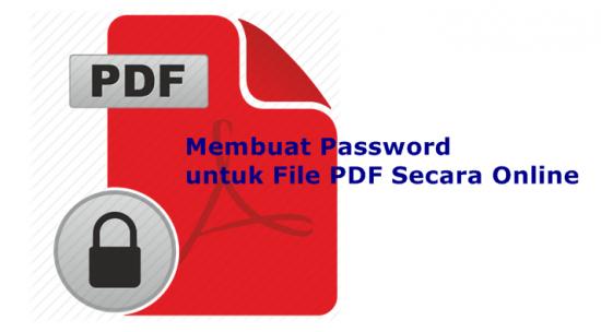Membuat Password untuk File PDF