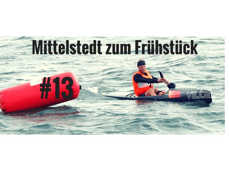 #13 Mittelstedt zum Frühstück – Zumba, Skifoan und Paddeln beim SCN