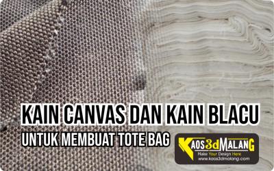 Mengenal Kain Bahan Pembuatan Tote Bag