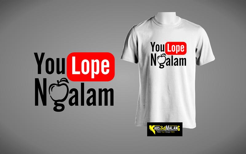 Kaos Malang You Lope Ngalam
