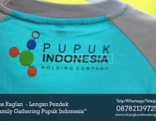Kaos Family Gathering Pupuk Indonesia