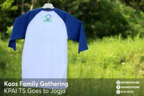 Kaos Family Gathering KPAI TS Goes to Jogja 2