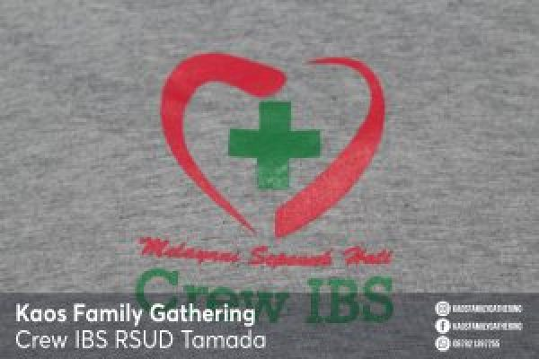 Kaos Family Gathering Crew IBS RSUD Tamada Bontang 1
