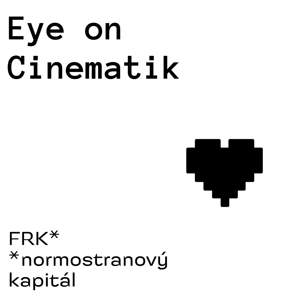 Eye on Cinematik