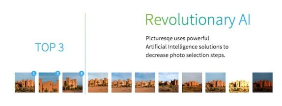 Picturesqe has an advanced AI engine that can immediately spot the best images