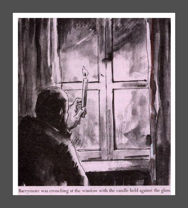Barrymore was crouching at the window with the candle held against the glass