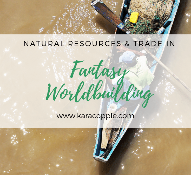 Natural Resources and Trade in Fantasy Worldbuilding