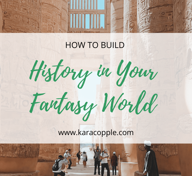 How to Build History in Your Fantasy World