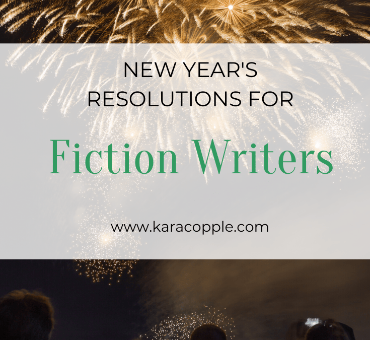 New Year's Resolutions for Fiction Writers