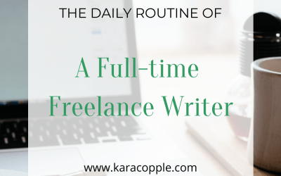 The Daily Routine of a Full-time Freelance Writer