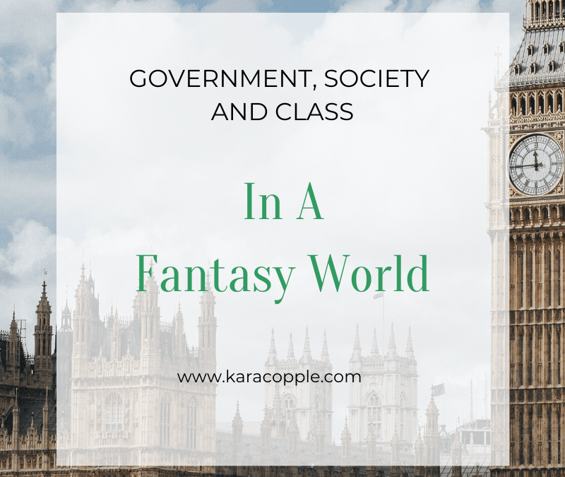 Society and Governments in Fantasy Worlds