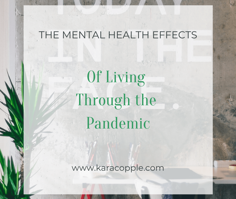 The Mental Health Effects of Living Through the Pandemic