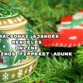 Karácsonyi ajándék rendelés online - hasznos tippeket adunk