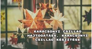 Karácsonyi csillag hajtogatása, karácsonyi csillag készítése - nézzük az ötleteket.