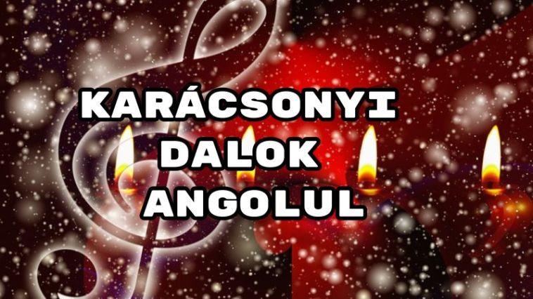 karácsonyi dalok angolul