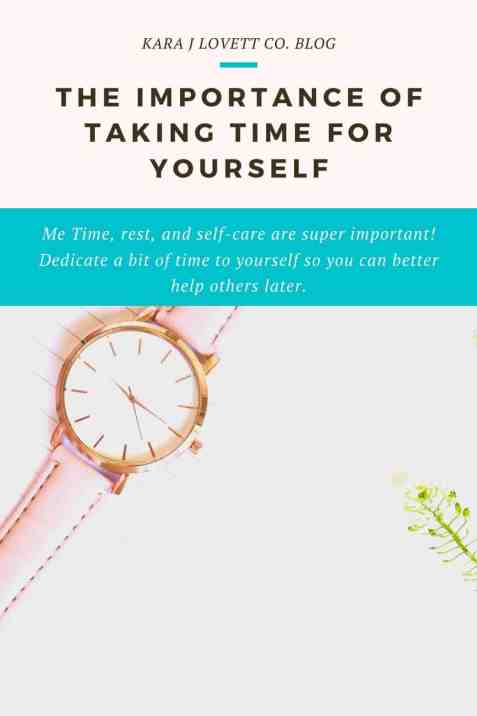 the importance of taking time for yourself - 3