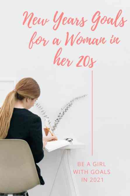 Personal Goals for a Woman in her 20s in 2021 - 2