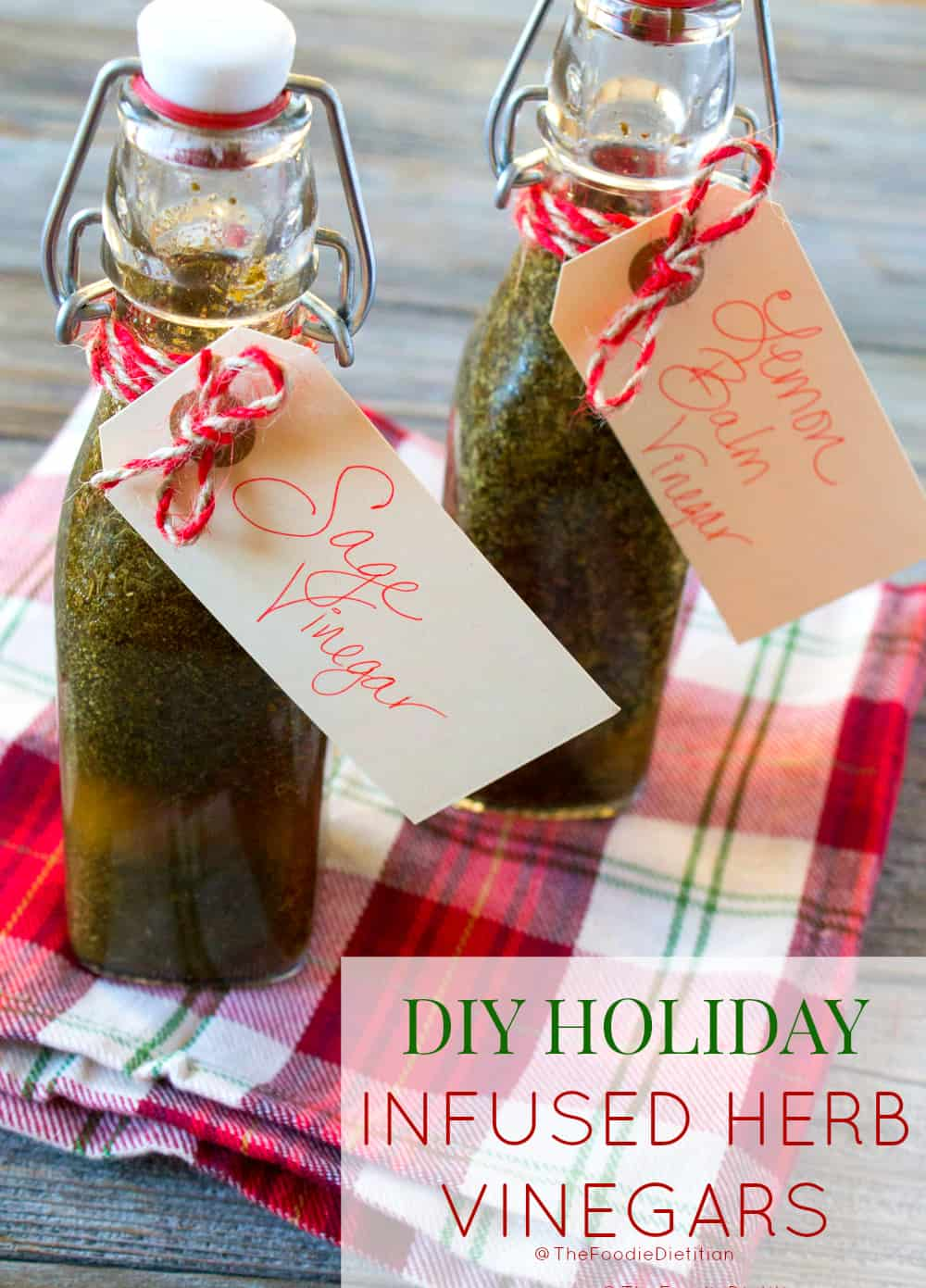 Fit for a holiday DIY gift, these herb infused vinegars make delicious salad dressings and are perfect for helping build up the immune system during the winter months. Oh, and they take about 3 minutes to make! | @TheFoodieDietitian