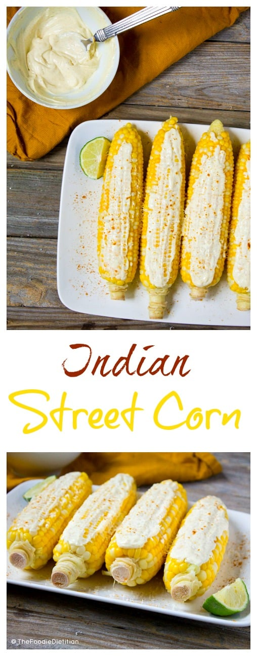A spin on Mexican street corn, this Indian-inspired version is topped with a curried yogurt sauce. Try Indian Street Corn at your next barbecue! | @TheFoodieDietitian