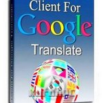 Client for Google Translate Pro 6.2.620 + Crack
