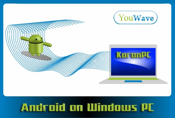 YouWave Android Home 3.0.8 Free Download