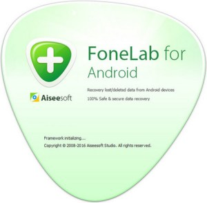 Download Aiseesoft FoneLab for Android Full