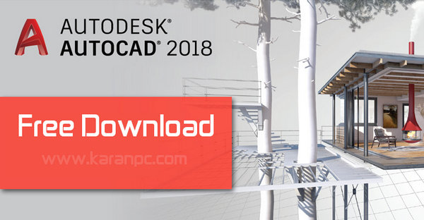 Autodesk AutoCAD 2018 (x86/x64) Free Download