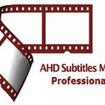 AHD Subtitles Maker Professional 5.16.36 + Portable