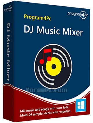 Program4Pc DJ Music Mixer 7 0 0 Free Download - Karan PC