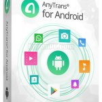 AnyTrans for Android 6.5.0 Free Download (Win/Mac)