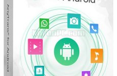 AnyTrans for Android 7.2.0.20190807 [Latest]