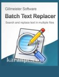 Gillmeister Batch Text Replacer 2.14.0 Free Download