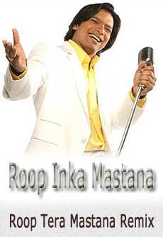 Roop_Inka_Mastana-Roop_Tera_Mastana_Remix