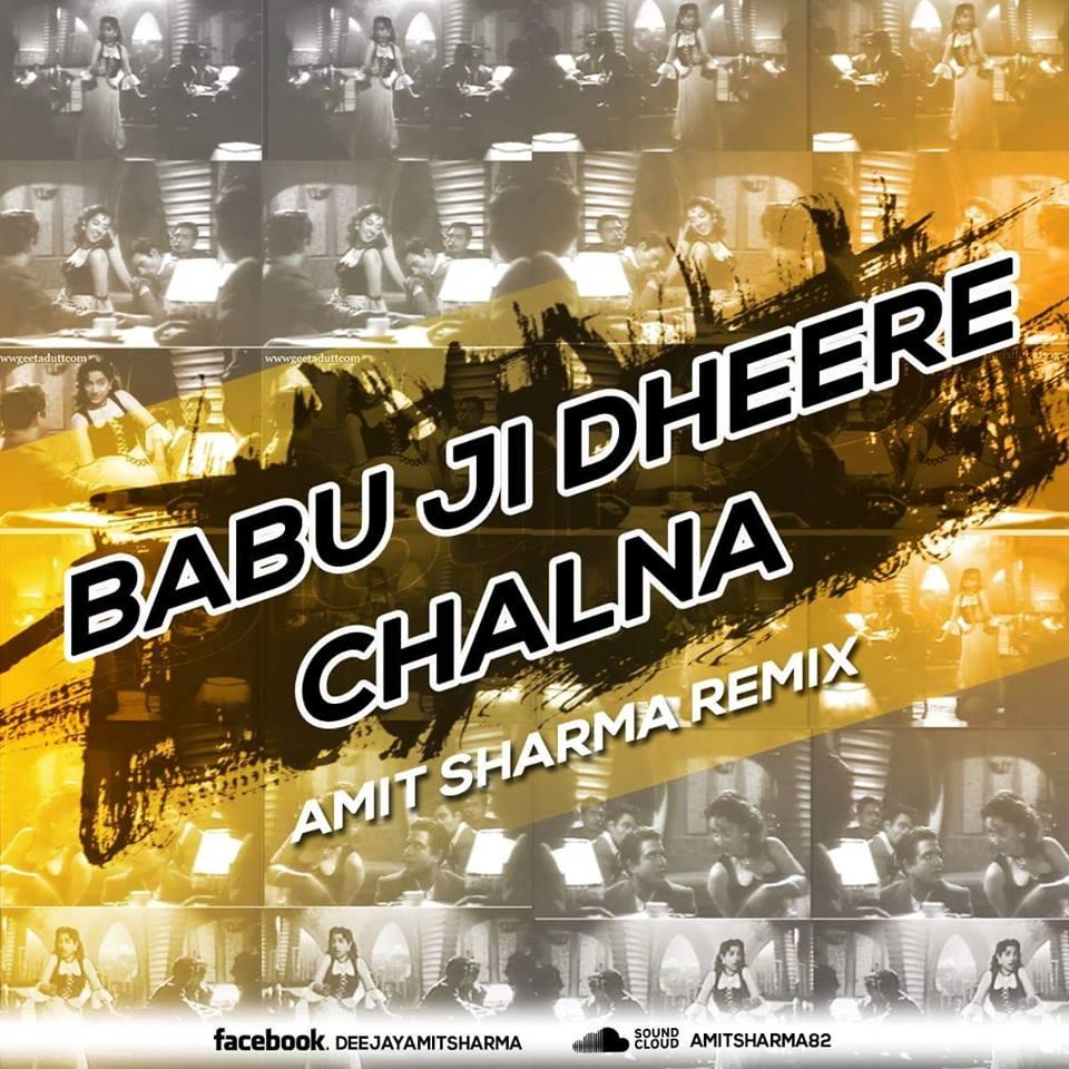 Babuji-Dheere-Amit-Sharma-Remix