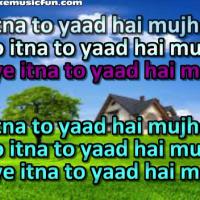 itna to yaad hai mujhe