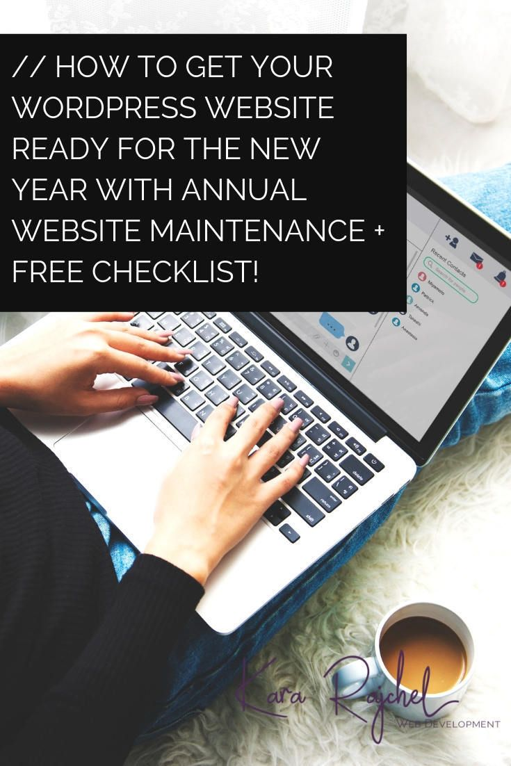 How to Get Your WordPress Website Ready for the New Year With Annual Website Maintenance + Free Checklist! sm