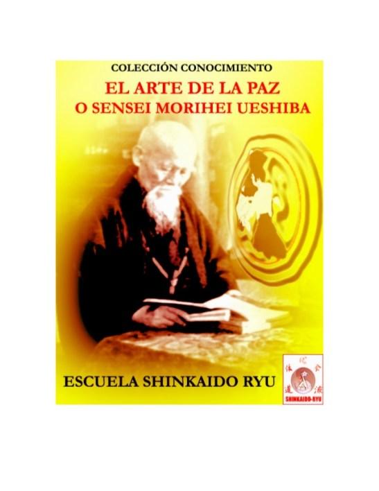 libro-el-arte-de-la-paz-sensei-morihei-ueshiba-1-638