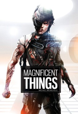 MAGNIFICENT THINGS