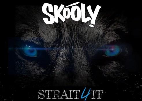 Skooly - Straight 4 It