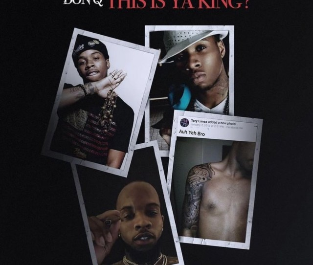 Just After Tory Lanez Gave Us His Don Q Diss Don Queen Don Came Back Fast With Another Diss Titled This Is Ya King