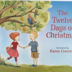 The Twelve Days of Christmas Published by Hachette Children's Books