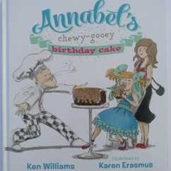 Annabel's Chewy-Gooey Birthday Cake by Ken Williams published by Wood End Press