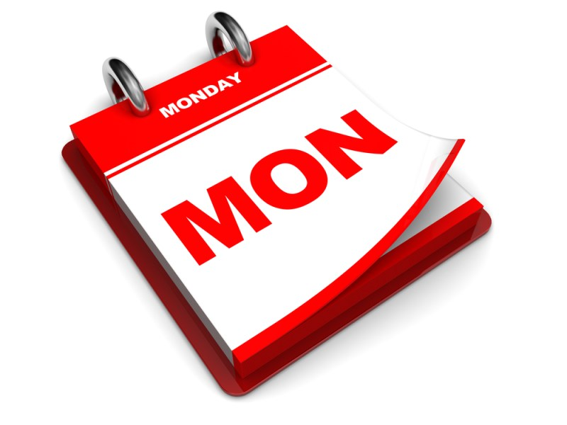 It's just Monday
