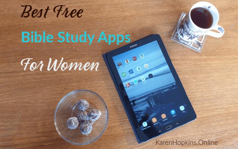 Best Free Bible Study Apps for Women - Karen Hopkins Online