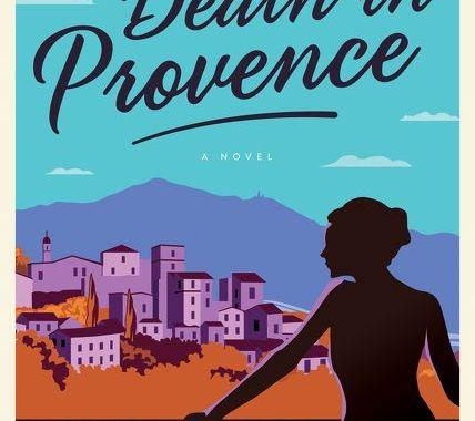 Death in Provence, Serena Kent, Book Review: Death in Provence, Karen Hugg, https://karenhugg.com/2018/09/12/death-in-provence/, #books #novels #bookreview #DeathinProvence #DeborahLawrenson #SerenaKent