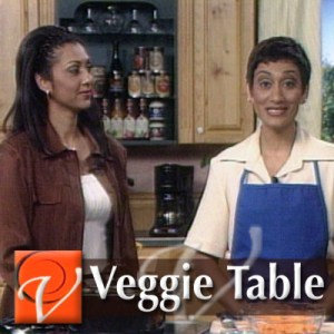 The Veggie Table with co host Ronika Sanjani